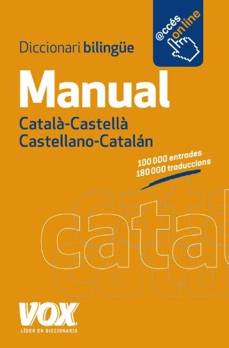 Manual Catala- Castella Castellano-Catalan: Diccionari Bilingue: Pons, Jordi Indurain (Editor)