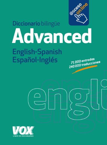 9788499741444: Diccionario Advanced English-Spanish / Español-Inglés (Vox - Lengua Inglesa - Diccionarios Generales)