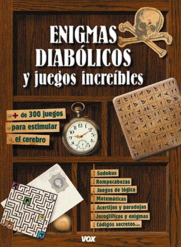ENIGMAS DIABOLICOS Y JUEGOS INCREIBLES