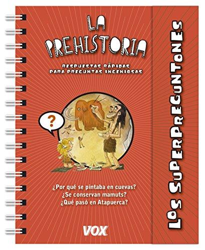 9788499742182: Los superpreguntones / La prehistoria