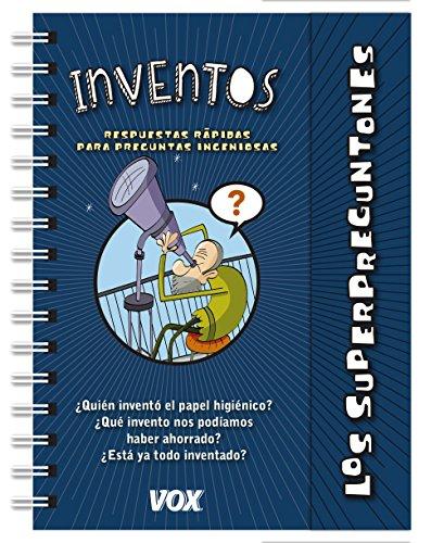 9788499742625: Los superpreguntones / Inventos (Vox - Infantil / Juvenil - Castellano - A Partir De 5/6 Años - Los Superpreguntones)