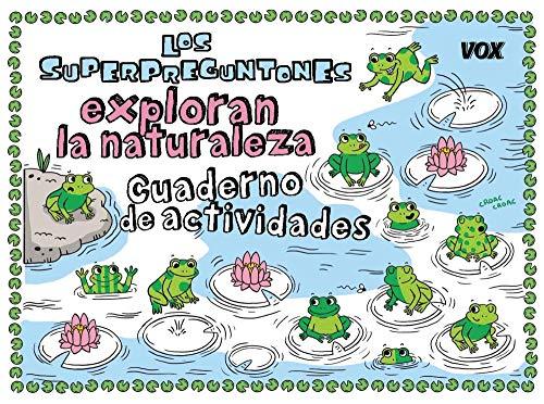 9788499743127: Los Superpreguntones exploran la naturaleza: Cuaderno de actividades (VOX - Infantil / Juvenil - Castellano - A partir de 5/6 años - Los Superpreguntones)