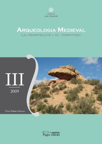 9788499750705: Arqueologia medieval. La prospecció i el territori (Aurembiaix d'Urgell)