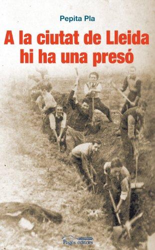 9788499750743: A la ciutat de Lleida hi ha una presó (Narrativa)