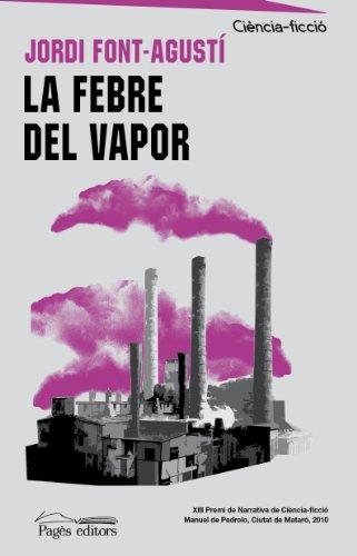 9788499750910: La febre del vapor (Ciència-ficció)