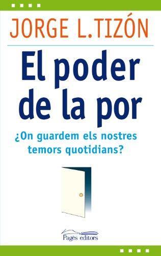 El poder de la por : ¿On: Jorge Luis Tizón