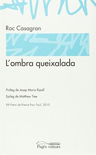 9788499751535: L'Ombra Queixalada