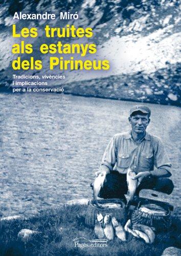 9788499751757: Truites als estanys dels Pirineus, Les (Guimet)