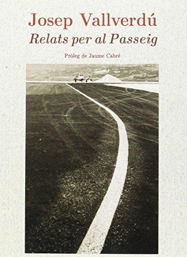 9788499753768: Relats per al Passeig (Sèrie Narrativa)