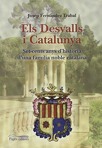 9788499754277: Els Desvalls i Catalunya (Monografies)