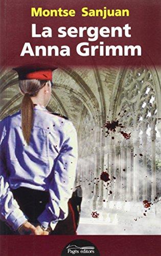 9788499754734: Sergent Anna Grimm, La: 283 (LO MARRACO)