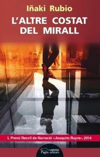 9788499755533: L'altre costat del mirall (Lo Marraco)