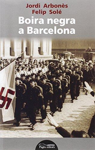 Boira negra a Barcelona: Solé Sabaté, Felip;