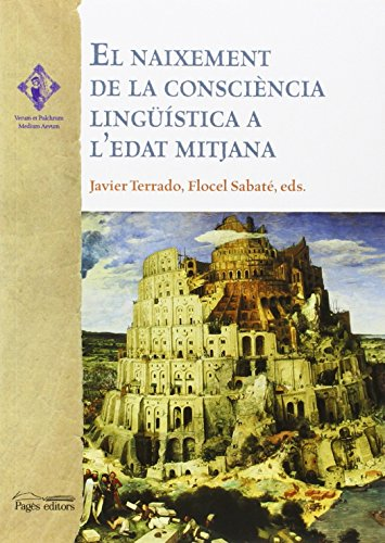 9788499757377: El naixement de la consciència lingüistica a l'edat mitjana