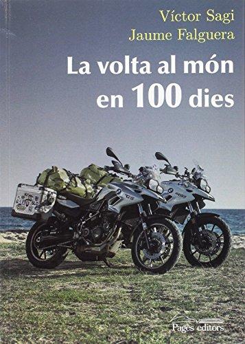 La volta al món en 100 dies  Falguera Noya d6a3ab40c9