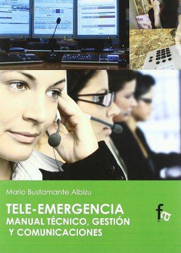 Tele-emergencia Manual Técnico,gestión Y Comunicaciones