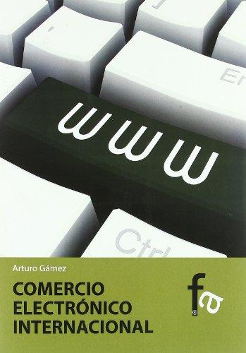 9788499763446: Comercio Electronico Internaciona (Administracion - Empresa)