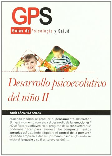9788499765204: Desarrollo psicoevolutivo del nino / Evolutionary Psycho-Development on Child (Guias De Psicologia Y Salud / Psychology and Health Guides) (Spanish Edition)