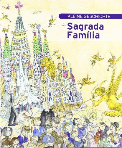 9788499790091: Kleine Geschichte der Sagrada Familia
