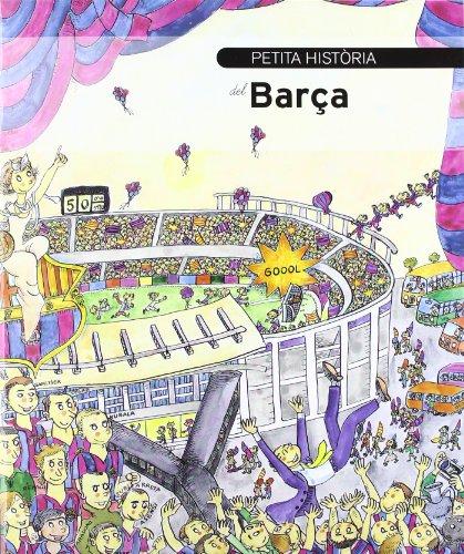 9788499790510: Petita història del Barça (Petites Històries)