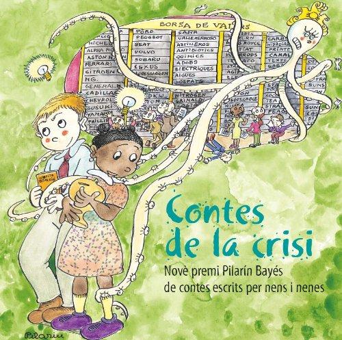 9788499791326: Contes de la crisi (Premi Pilarín Bayés)
