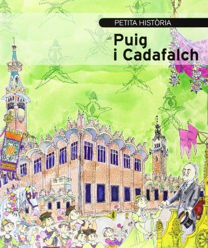 9788499791340: Petita història de Puig i Cadafalch