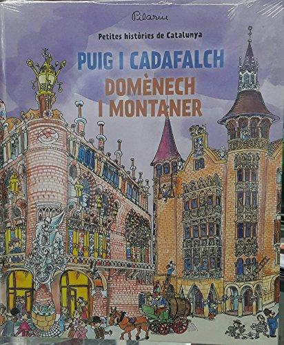 9788499791906: Petites històries de Catalunya: Puig i Cadafalch - Domènech i Montaner: 9