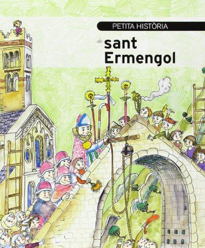 9788499792231: Petita Historia De Sant Ermengol (Petites histories)