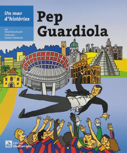 9788499792279: Un mar d'històries: Pep Guardiola