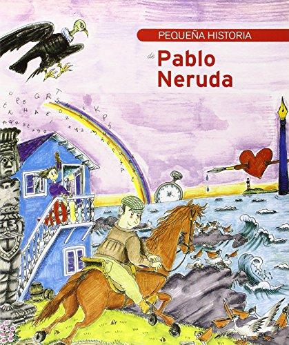 PEQUEÃA HISTORIA DE PABLO NERUDA: ROBLES SUAREZ, JUANA;