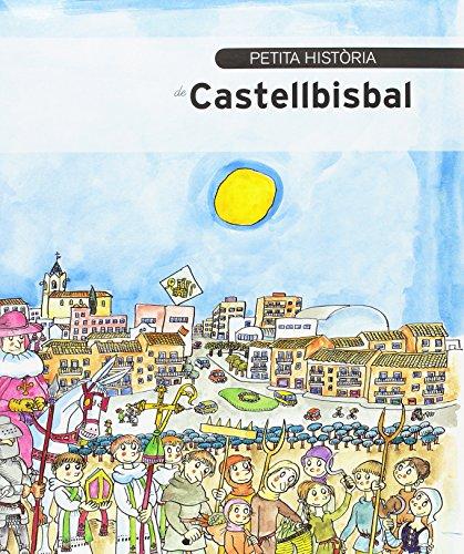 9788499793726: Petita història de Castellbisbal (Petites Històries)