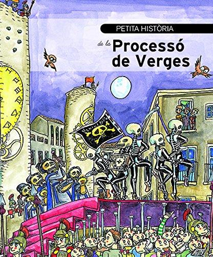 Petita història de la Processó de Verges: Serrà, Màriam; Bayés
