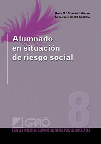 9788499800424: Alumnado en situación de riesgo social (ESCUELA INCLUSIVA)