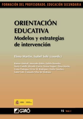 Orientación educativa. Modelos y estrategias de intervención: Sánchez Miguel, Emilio/Paniagua
