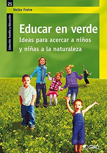 9788499800950: educar en verde (Spanish Edition)