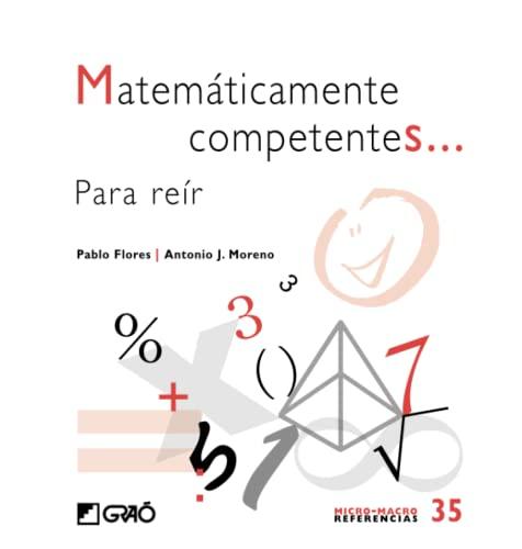 9788499803609: Matemáticamente competentes.: Para reír (MICRO-MACRO REFERENCIAS)