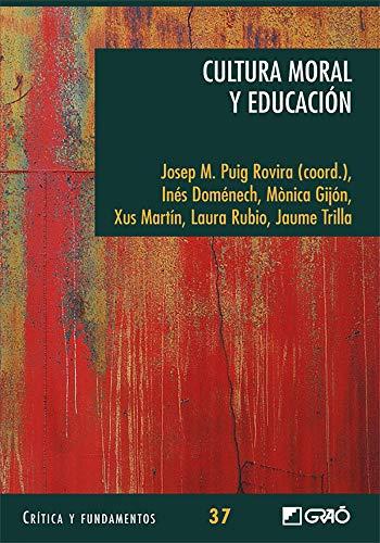 9788499804125: Cultura moral y educación (Spanish Edition)