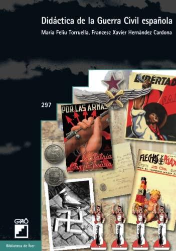 9788499804934: Didáctica de la guerra civil española: 297 (Biblioteca De Iber)