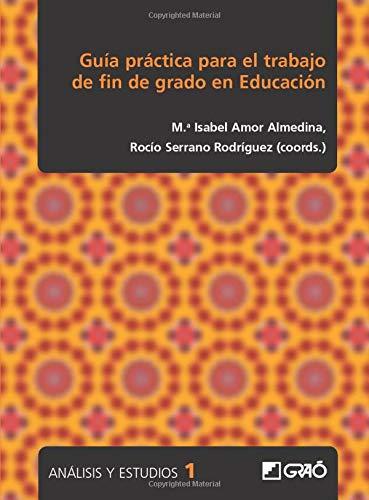 Guía práctica para el trabajo de fin: Álvarez de Sotomayor