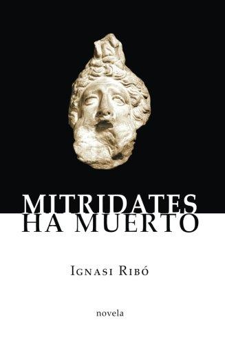 9788499811147: Mitridates ha muerto (Spanish Edition)
