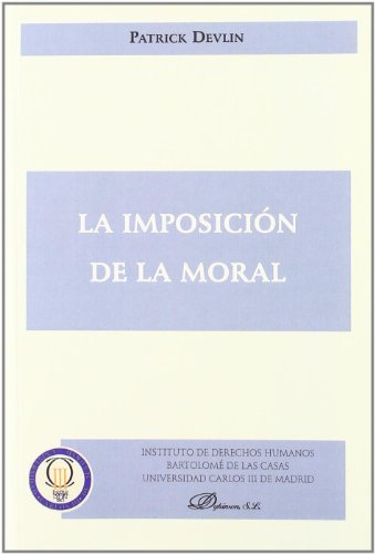 9788499820149: La imposicion de la moral / The Enforcement of Morals (Spanish Edition)
