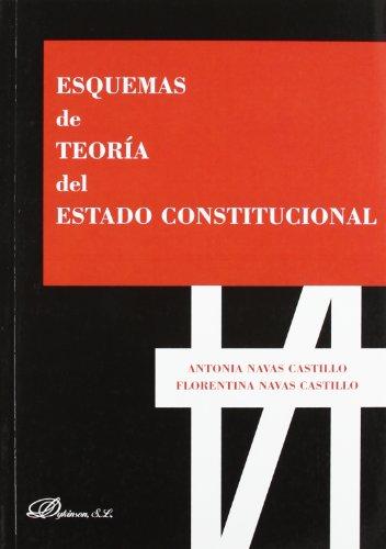 9788499827407: Esquemas de teoría del estado constitucional