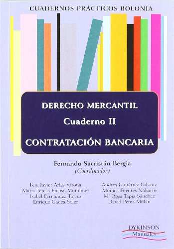 9788499827773: Cuadernos prácticos Bolonia. Derecho Mercantil. Cuaderno II. Contratación bancaria: 2