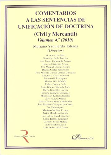 9788499827797: 4: Comentarios a las sentencias de unificacion de doctrina / Comments to the judgments of doctrine unification: Civil Y Mercantil / Civil and Commercial (Spanish Edition)