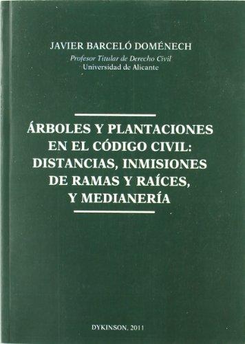ARBOLES Y PLANTACIONES EN EL CODIGO CIVI: BARCELO DOMENEC