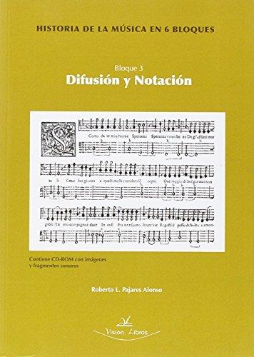 9788499838083: Historia De La Musica En 6 Bloques - Bloque 3 - Difusion Y Notacion (+dvd)