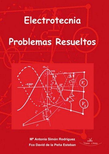 9788499838311: Electrotecnia : problemas resueltos