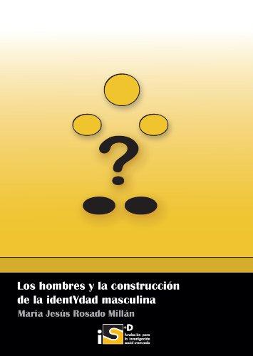 9788499839325: Los Hombres y la Construccion de la IdentYdad Masculina (Spanish Edition)