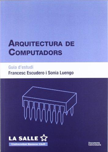 9788499840185: Arquitectura de computadors. Guia d'estudi (FUNITEC)