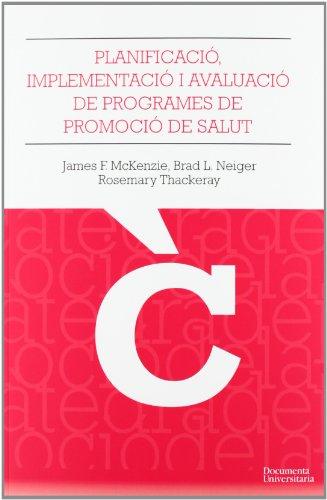 La planificació, implementació i avaluació dels programes: James F. McKenzie,
